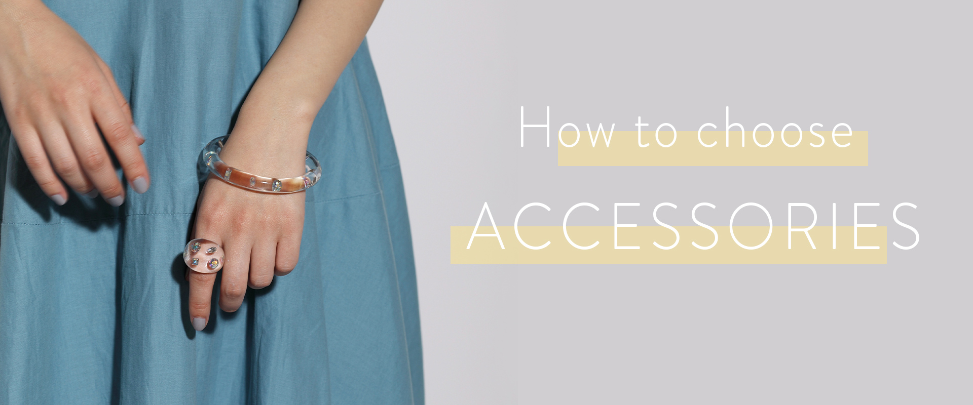 Hoe to choose Accessory