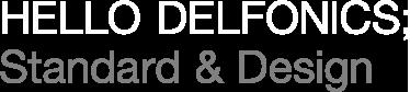 HELLO DELFONICS; Standard & Design