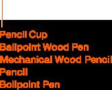 Pencil Cup, Ballpoint Wood Pen, Mechanical Wood Pencil, Pencil, Bollpoint Pen